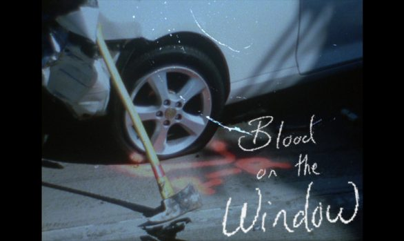 Blood on the Window
